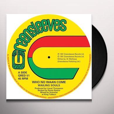Wailing Souls WHO NO WAAN COME Vinyl Record