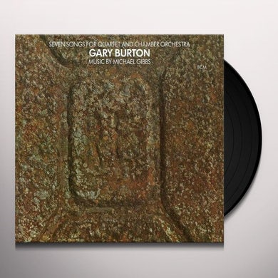 Gary Burton SEVEN SONGS FOR QUARTET & CHAMBER ORCHESTRA Vinyl Record