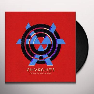 Chvrches BONES OF WHAT Vinyl Record