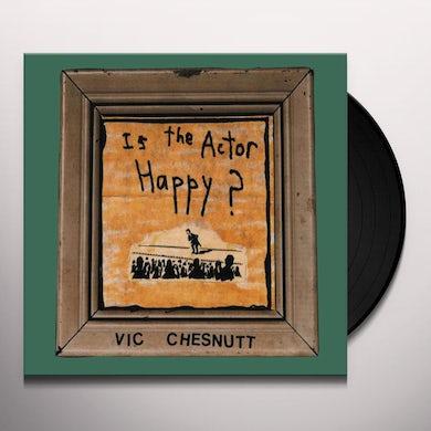 Vic Chesnutt Is The Actor Happy? Vinyl Record