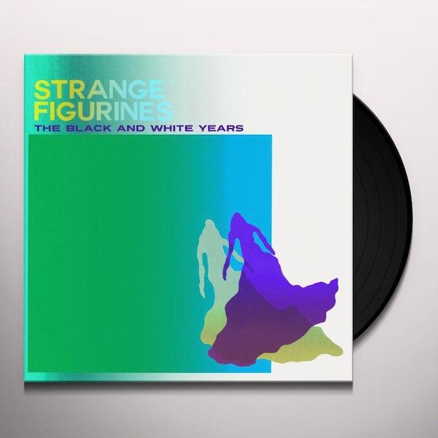 Black & White Years STRANGE FIGURINES Vinyl Record