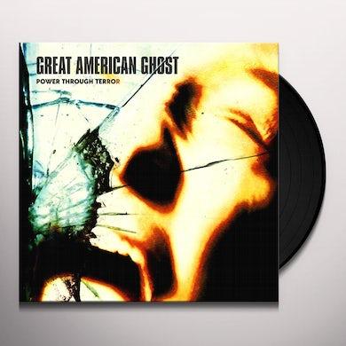 Great American Ghost POWER THROUGH TERROR Vinyl Record
