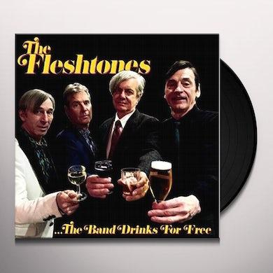 The Fleshtones BAND DRINKS FOR FREE Vinyl Record