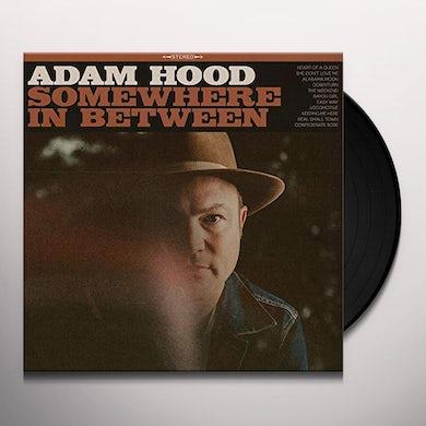 Adam Hood SOMEWHERE IN BETWEEN Vinyl Record