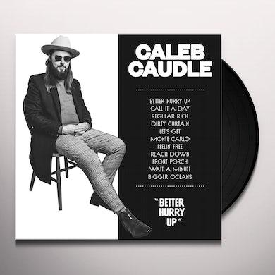 Better Hurry Up Vinyl Record