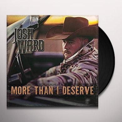 Josh Ward MORE THAN I DESERVE Vinyl Record