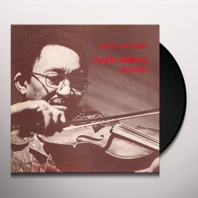 Claude Quintet Williams CALL FOR THE FIDDLER Vinyl Record