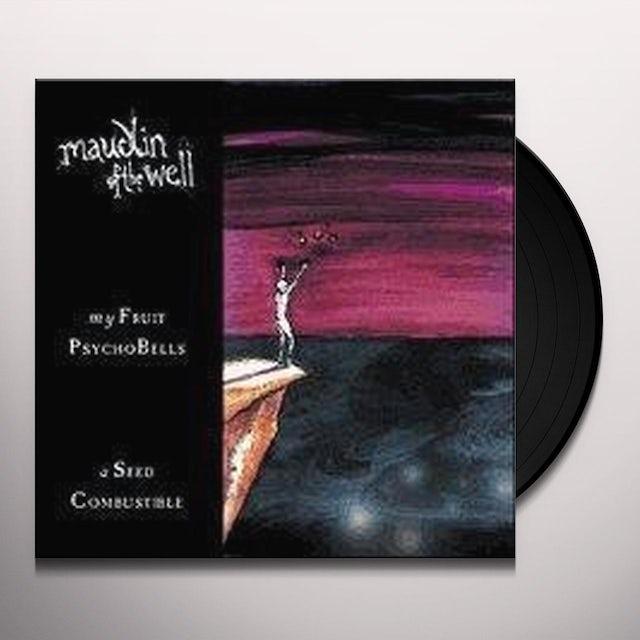 Maudlin Of The Wall MY FRUIT PSYCHOBELLS Vinyl Record