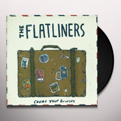 The Flatliners COUNT YOUR BRUISES Vinyl Record