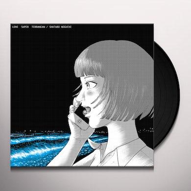 Shutaro Noguchi LOVE SUPER TERRANEAN Vinyl Record