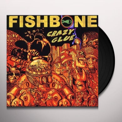 Fishbone CRAZY GLUE Vinyl Record