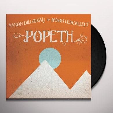 Aaron Dilloway & Jason Lescalleet POPETH Vinyl Record