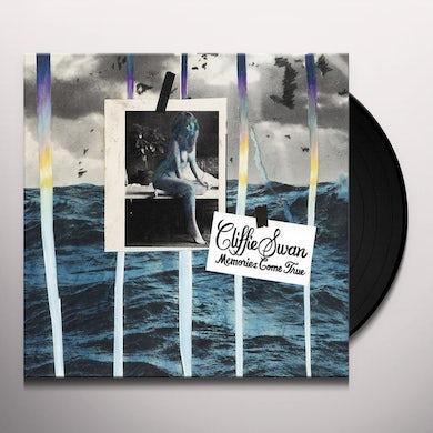 Cliffie Swan MEMORIES COME TRUE Vinyl Record