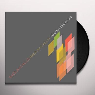Sean O'Hagan RADUM CALLS, RADUM CALLS Vinyl Record