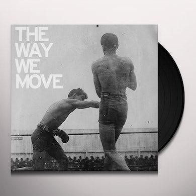 Langhorne Slim WAY WE MOVE Vinyl Record