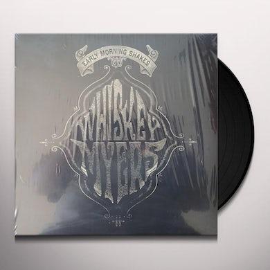 Whiskey Myers EARLY MORNING SHAKES Vinyl Record