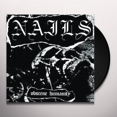 Nails OBSCENE HUMANITY Vinyl Record