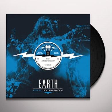 EARTH  LIVE AT THIRD MAN Vinyl Record