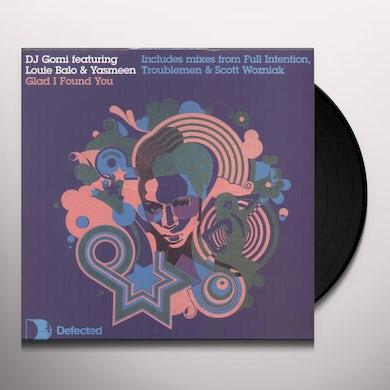 Dj Gomi Feat. Louie Balo & Yasmeen GLAD I FOUND YOU Vinyl Record