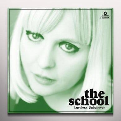 The School LOVELESS UNBELIEVER Vinyl Record