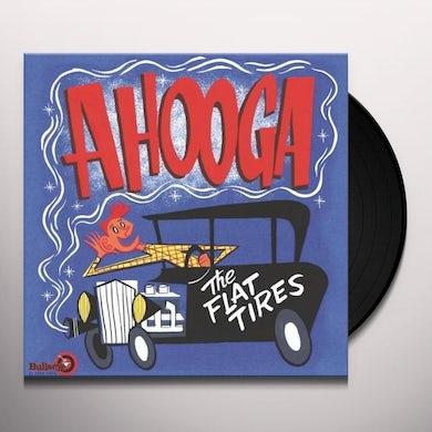 Flat Tires AHOOGA Vinyl Record