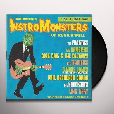 Infamous Instromonsters Of Rock & Roll Vol 2 / Var INFAMOUS INSTROMONSTERS OF ROCK & ROLL VOL 1 / VAR Vinyl Record