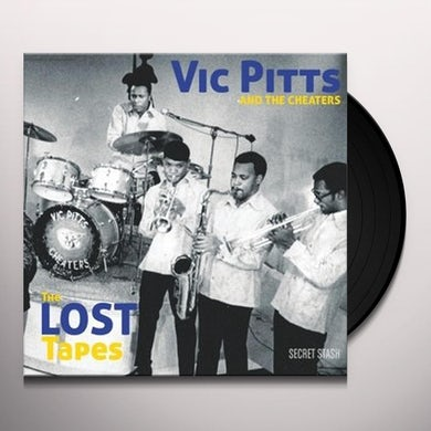 Vic Pitts & The Cheaters LOST TAPES Vinyl Record
