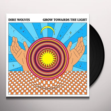 Dire Wolves GROW TOWARDS THE LIGHT Vinyl Record