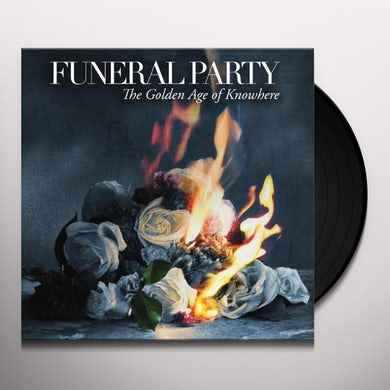 Funeral Party GOLDEN AGE OF KNOWWHERE Vinyl Record