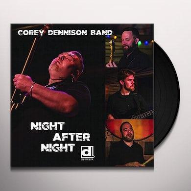 Corey Dennison NIGHT AFTER NIGHT Vinyl Record