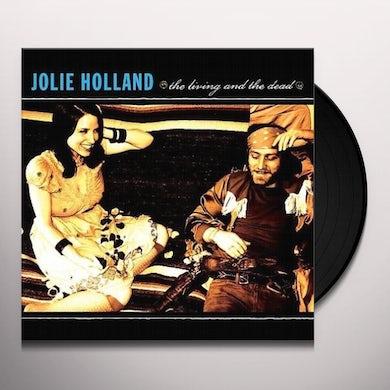 Jolie Holland LIVING & THE DEAD Vinyl Record