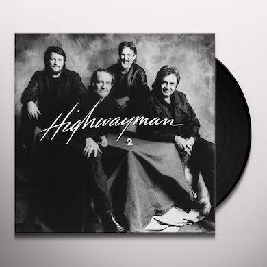 Highwaymen HIGHWAYMAN 2 Vinyl Record
