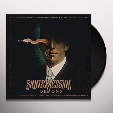 Savage Messiah DEMONS Vinyl Record