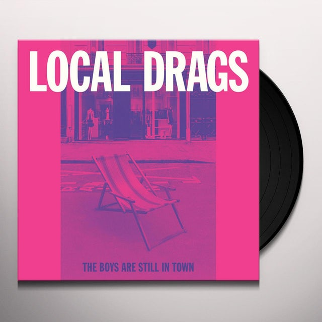 Local Drags BOYS ARE STILL IN TOWN Vinyl Record