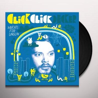 Clickclickdecker NICHTS FUER UNGUT Vinyl Record