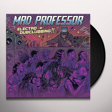 Mad Professor ELECTRO DUBCLUBBING Vinyl Record