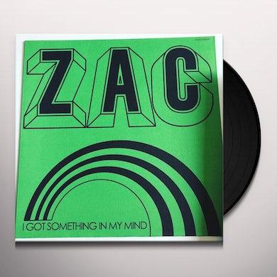 Zac SOMETHING IN MY MIND Vinyl Record