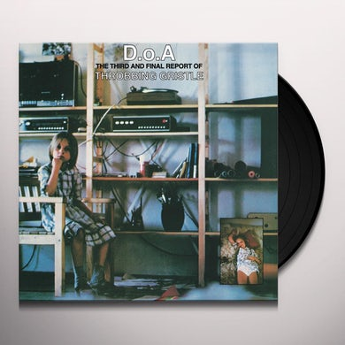 D.O.A.: THIRD & FINAL REPORT OF THROBBING GRISTLE Vinyl Record
