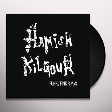 Hamish Kilgour FUNK/FINK R'MXS Vinyl Record