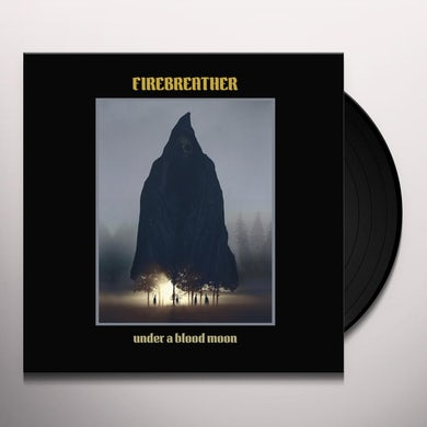 Firebreather UNDER A BLOOD MOON Vinyl Record