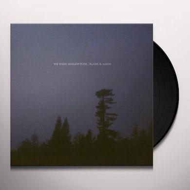 We Were Skeletons BLAME & AGING Vinyl Record
