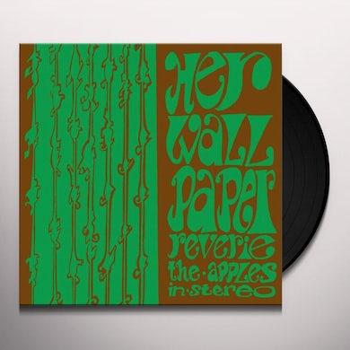 The Apples In Stereo HER WALLPAPER REVERIE Vinyl Record