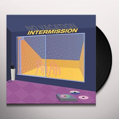 No Vacation INTERMISSION Vinyl Record