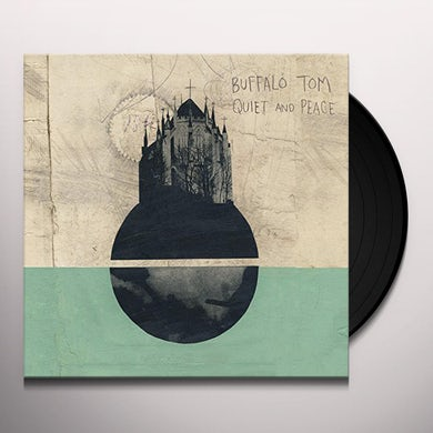 Buffalo Tom QUIET & PEACE Vinyl Record