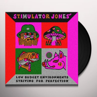 Stimulator Jones LOW BUDGET ENVIRONMENTS STRIVING FOR PERFECTION Vinyl Record