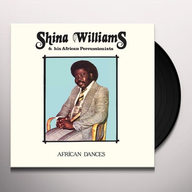Shina Williams & His African Percussionists AFRICAN DANCES Vinyl Record
