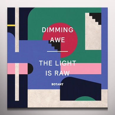 DIMMING AWE: THE LIGHT IS RAW Vinyl Record