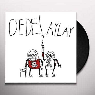DEDELAYLAY Vinyl Record