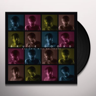 ALL THIS WILL BE YOURS Vinyl Record
