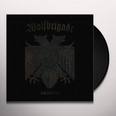Wolfbrigade DAMNED Vinyl Record